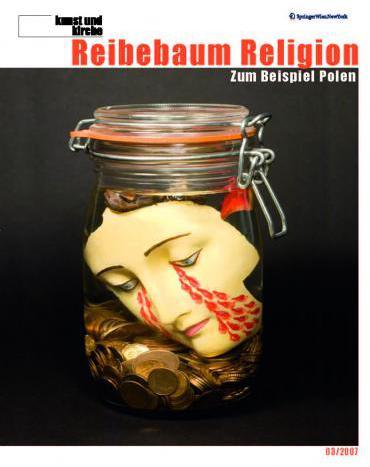 Reibebaum Religion - Zum Beispiel Polen