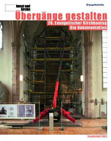 Übergänge gestalten - 26. Evangelischer Kirchbautag. Die Dokumentation